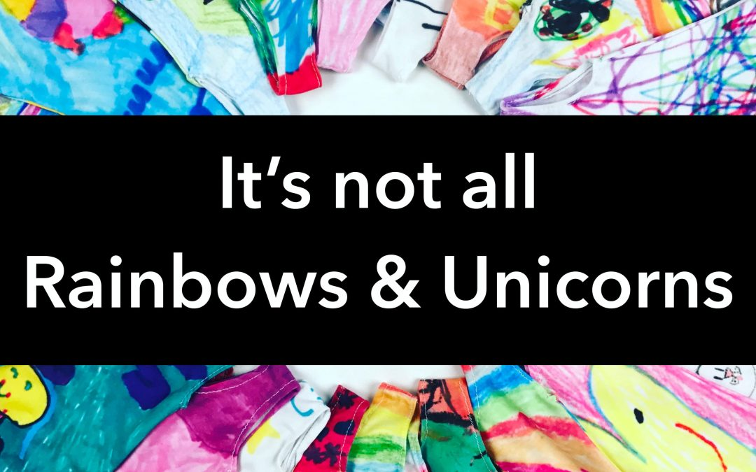 It's Not All Rainbows and Unicorns